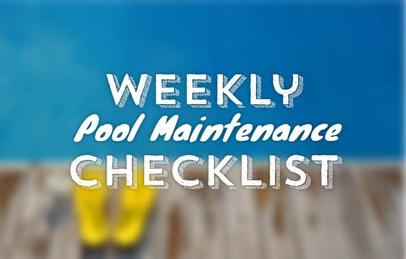 Weekly Pool Maintenance Checklist