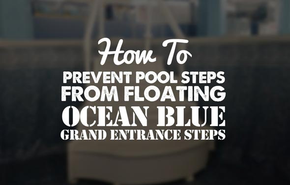 Prevent Pool Steps From Floating