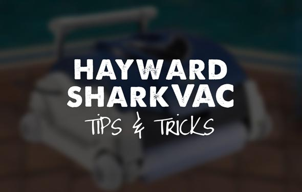 Hayward SharkVAC Tips & Tricks
