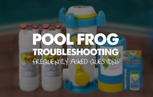 Pool Frog Troubleshooting (FAQ)