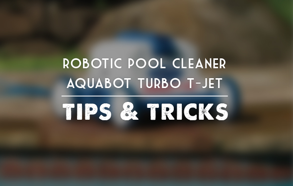 Robotic Pool Cleaner - Aquabot Turbo T-Jet Tips & Tricks