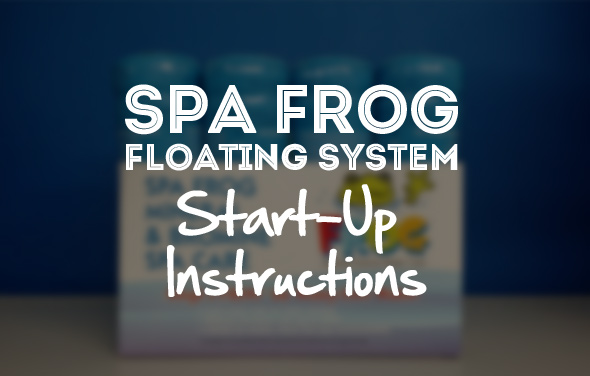 spa-frog-floating-system-start-up-instructions