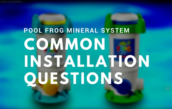 Common Pool Frog Installation Questions