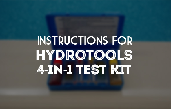 Instructions for HydroTools  4-in-1 Swimming Pool Test Kit