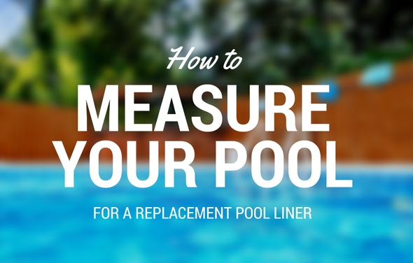 How to Measure Your Pool