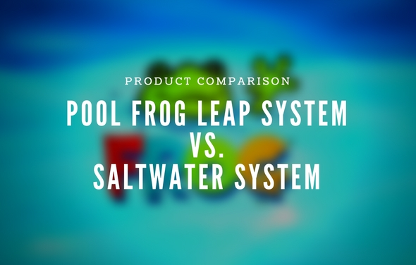 Pool Frog Leap vs Saltwater System
