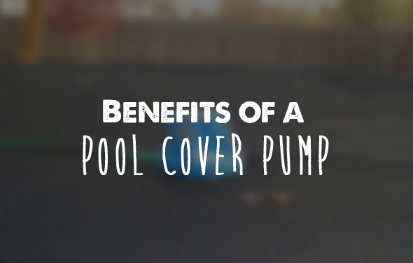 benefits of a cover pump