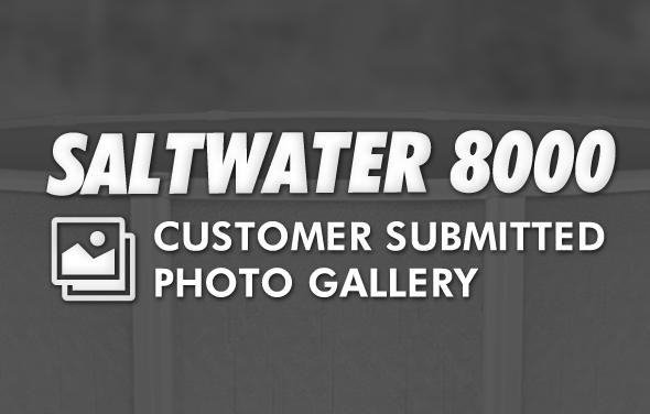 Saltwater 8000 Swimming Pool