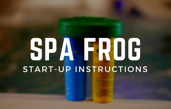 Spa Frog Floating System Start Up Instructions