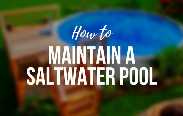 Maintain Saltwater Pool