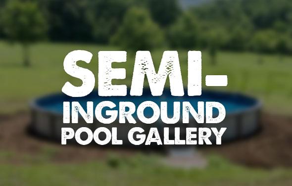 Semi Inground Pool Gallery
