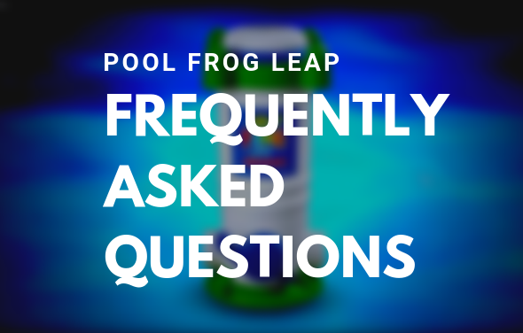 POOL FROG LEAP MINERAL SYSTEM TROUBLESHOOTING (FAQ)